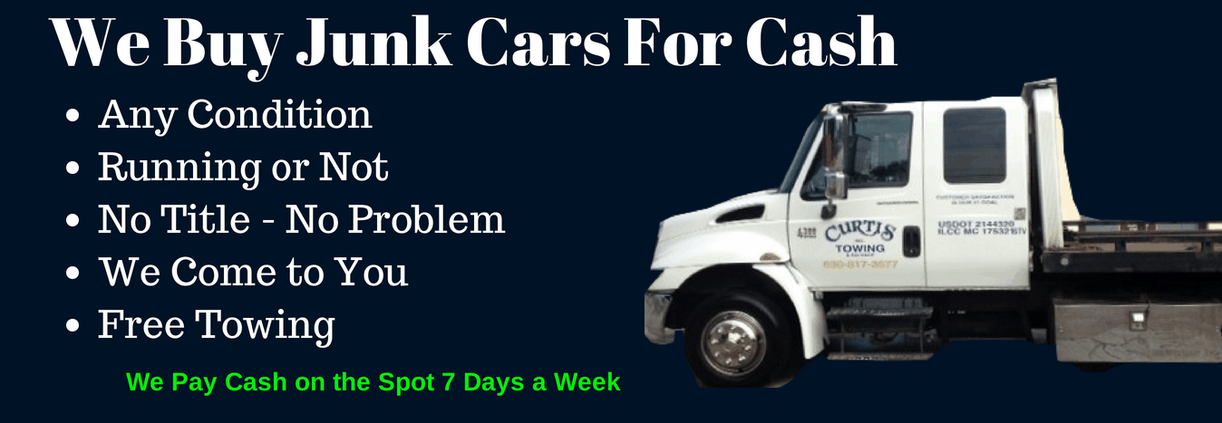 Junk Car Buyers, Curtis's Towing & Salvage Inc. Aurora, IL